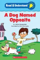A Dog Named Opposite