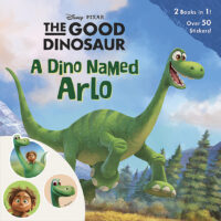 Good Dinosaur Pictureback: A Dino Named Arlo / A Boy Named Spot