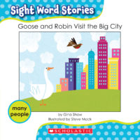 Goose and Robin Visit the City