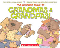 The Ultimate Guide to Grandmas and Grandpas!