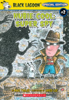 Hubie Cool, Super Spy