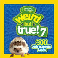 National Geographic Kids: Weird but True! 7