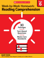 Week-by-Week Homework: Reading Comprehension Grade 6
