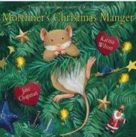 MORTIMER'S CHRISTMAS MANGER (HC)