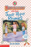 Baby-Sitters Little Sister Jump Rope Rhymes