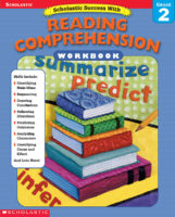 Scholastic Success with Workbooks: Reading Comprehension: Grade 2