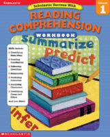 Scholastic Success with Workbooks: Reading Comprehension: Grade 1