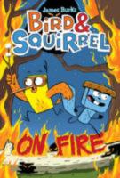 Bird & Squirrel on Fire