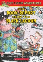 Black Lagoon Adv: The Book Report from the Black Lagoon- (Lu1010) Free Book