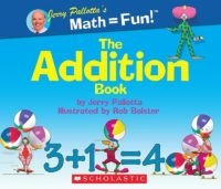 Jerry Pallotta's Math=Fun: Addition Book