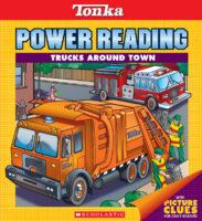 Tonka Power Reading #4: Trucks Around Town