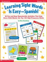 Learning Sight Words Is Easy: Spanish